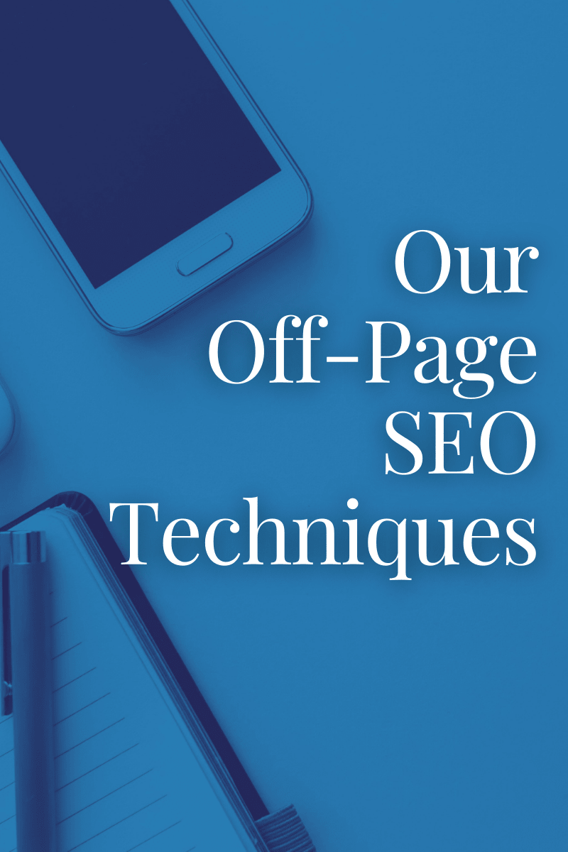 Our Off-Page SEO Techniques